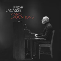 Prof. Lacasse - Piano Evocations