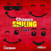 Chappa - Smiling Face