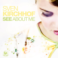 Sven Kirchhof - See About Me