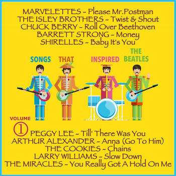 Various Artists - Songs that Inspired the Beatles, Volume 1 (The Original Recordings Re-mastered)