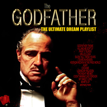 Various Artists - The Godfather - The Ultimate Dream Playlist