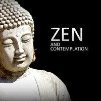 Zen - Zen and Contemplation: Ambient Music for Meditation 2019