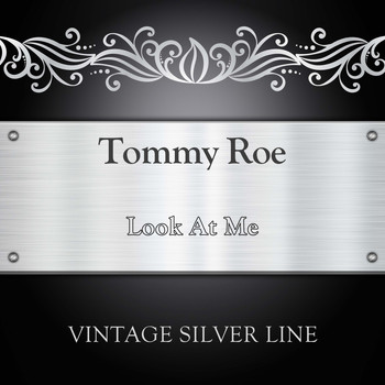 Tommy Roe - Look At Me