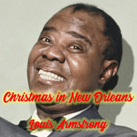 Louis Armstrong - Christmas in New Orleans