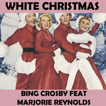 Bing Crosby - White Christmas (feat. Marjorie Reynolds)