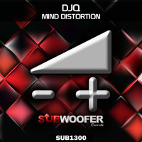 DJQ - Mind Distortion