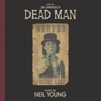 Neil Young - Dead Man (Music from and Inspired by the Motion Picture)
