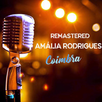 Amália Rodrigues - Coimbra (Remastered)