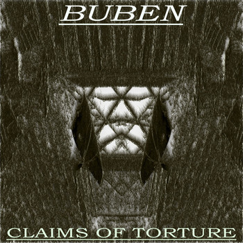 Buben - Claims of Torture