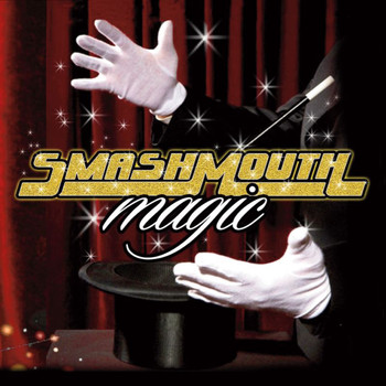 Smash Mouth - Magic (Deluxe Edition)