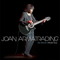 Joan Armatrading - Me Myself I: World Tour Concert (Live)