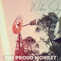 One Proud Monkey - Western Sky