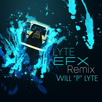 Will P Lyte - Lyte Efx (Remix)