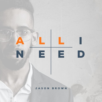 Jason Brown - All I Need