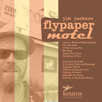 Jim Jackson - Flypaper Motel