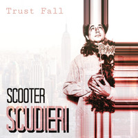 Scooter Scudieri - Trust Fall