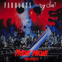 Fabolous - Friday Night Freestyles (Explicit)