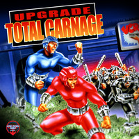 Upgrade - Total Carnage
