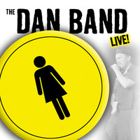 The Dan Band - The Dan Band Live!