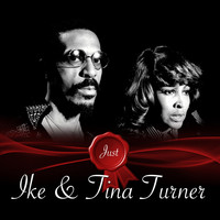 Ike And Tina Turner - Just / Ike And Tina Turner
