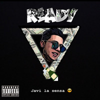 Javi La Sensa - Ready (Explicit)