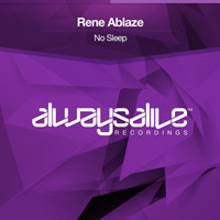 Rene Ablaze - No Sleep