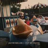 Jacob Miller - Cut My Teeth