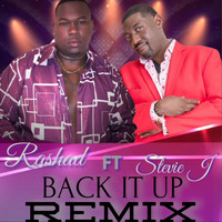 Rashad - Back It Up (Remix) [feat. Stevie J]