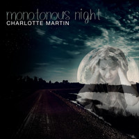 Charlotte Martin - Monotonous Night