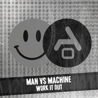Man Vs Machine - Work it out