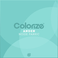Anden - Noise Fabric