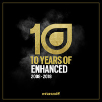 Felix Cartal - 10 Years of Enhanced - 2008 - 2018