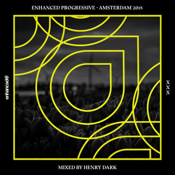 Various Artists - Enhanced Progressive - Amsterdam 2018, Mixed by Henry Dark