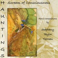 Stephany Tiernan - Scream of Consciousness