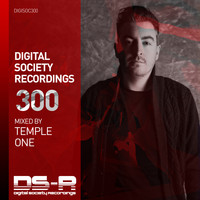 Temple One - Digital Society Recordings 300
