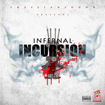 Infernal - Incursion (Explicit)