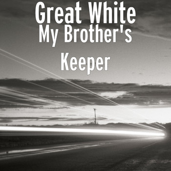 Great White - My Brother's Keeper (Explicit)