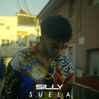 Silly - Suela (Explicit)