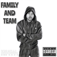 Krucial - Family and Team (Explicit)