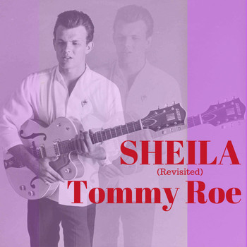 Tommy Roe - Sheila (Revisited)