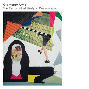 Gramercy Arms - The Person Most Likely to Destroy You
