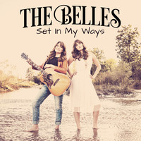 The Belles - Set in My Ways