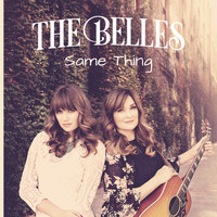 The Belles - Same Thing (Acoustic)