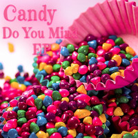 Candy - Do You Mind EP