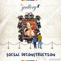 Gavyn Mytchel - The Gallery - Social Deconstruction