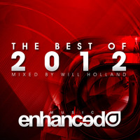 David Broaders - Enhanced Best Of 2012, Mixed by Will Holland