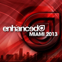 Tritonal feat. Cristina Soto - Enhanced Music: Miami 2013