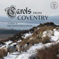 St. Michael's Singers / - Carols from Coventry (A Tribute to Sir David Willcocks)