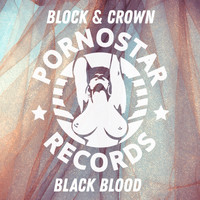 Block & Crown - Black Blood (Explicit)