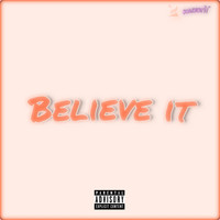 KAIYOTÌÍ - Believe It (Explicit)